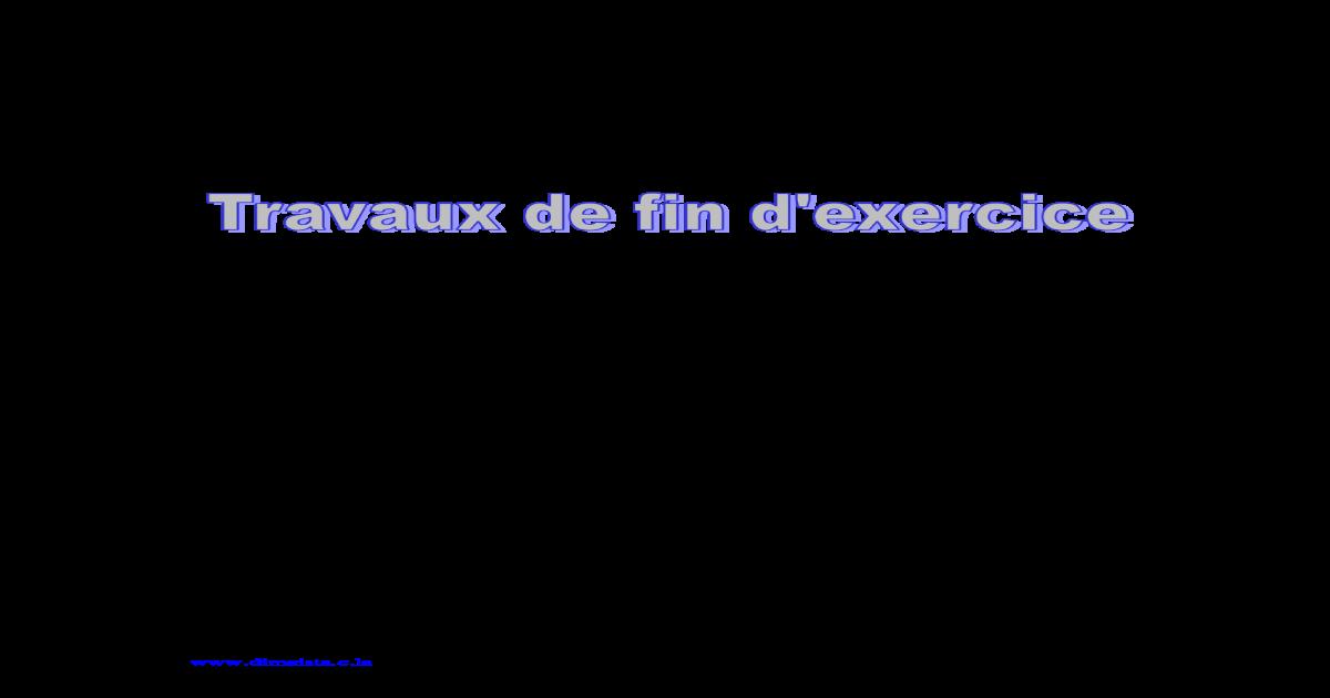 Travaux De Fin D Exercice Pdf Document